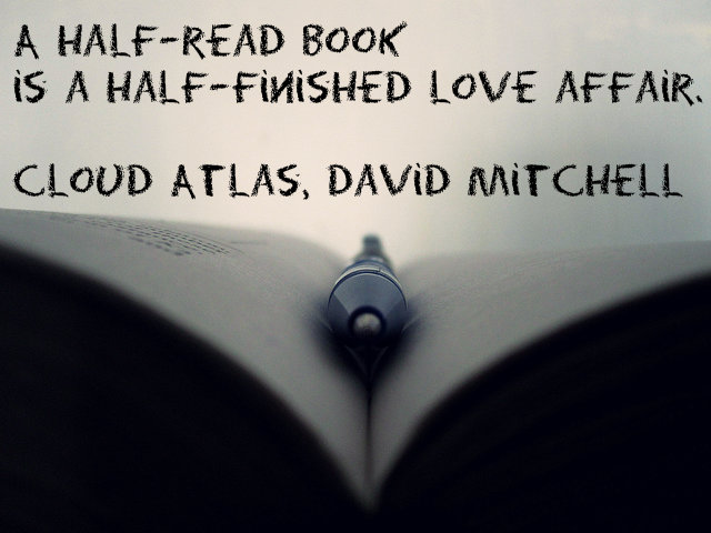 A half-read book is a half-finished love affair