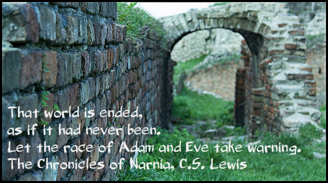 that world is ended as if it had never been lewis narnia